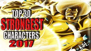 One Piece Top 30 Strongest Characters 2017