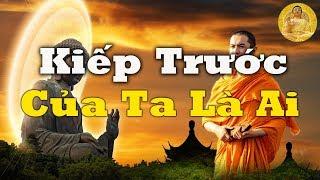 Mỗi Tối Bỏ Ra 15 Phút Nghe Lời Phật Dạy Sẽ Biết Kiếp Trước Kiếp Sau Của Mình Giác Ngộ Bớt Khổ Đau