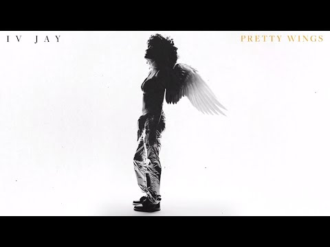 IV Jay - Pretty Wings [Official Audio]