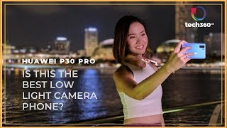 Huawei P30 Pro : Is this the best low light camera phone?