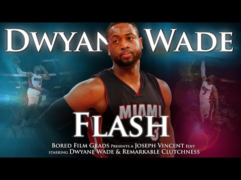 Dwayne Wade - Flash