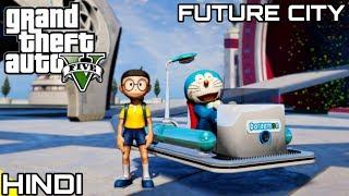 """DORAEMON & NOBITA """"FUTURE CITY"""" in GTA V #6"""