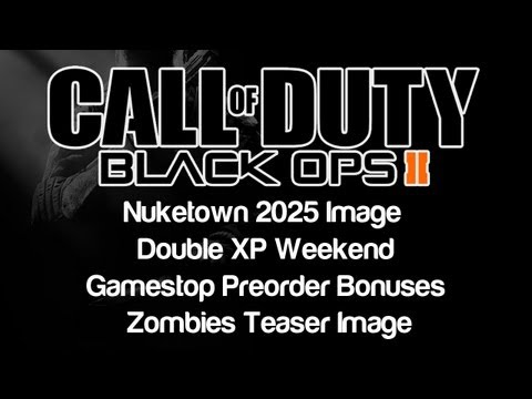 Black Ops 2 News -  Nuketown 2025 Image, Double XP, Gamestop Preorder Bonuses, Zombies Teaser