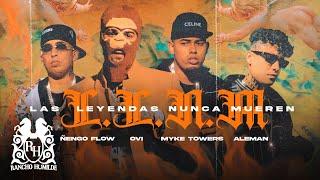 Download lagu Ovi x Myke Towers x Ñengo Flow x Aleman - Las Leyendas Nunca Mueren [ Video]