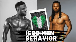 CHARACTERISTICS OF NIGERIAN (IGBO) MEN