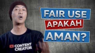 Fair Use Youtube - Penggunaan Wajar Youtube Apakah aman?