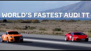Fastest Audi TT in the world vs Huracan