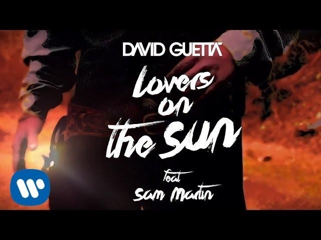 David Guetta - Lovers On The Sun Official Audio ft Sam Martin