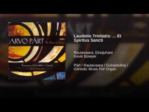 Laudotio Trinitatis: ... Et Spiritus Sancti