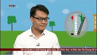 Người đầu tiên phát hiện bất thường trong điểm thi THPT 2018 tại Hà Giang lên sóng VTV