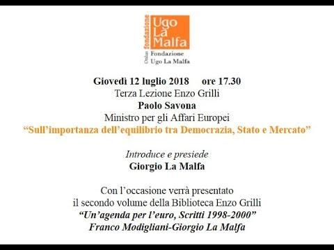 """Terza Lezione Enzo Grilli """"Sull'importanza dell'equilibrio tra Democrazia, Stato e Mercato"""""""