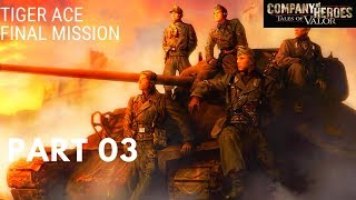 Company of Heroes Tales of Valor(Walkthrough GamePlay) [Tiger Ace] Part03