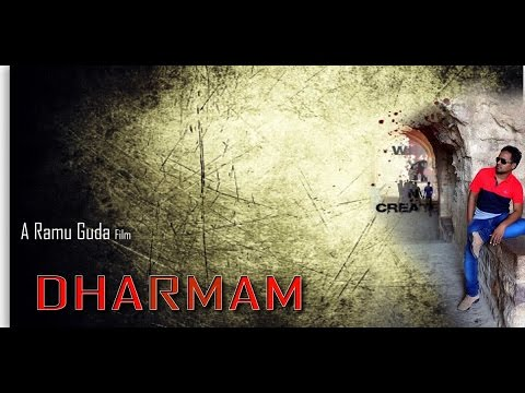 Dharmam 2014 Telugu Latest Shortfilm By Ramu Guda From Chems Creations video