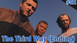Grand Theft Auto 5 Walkthrough - Part 52 - The Third Way (Ending)