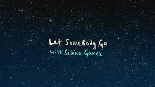 Coldplay X Selena Gomez - Let Somebody Go ( Lyric Video)