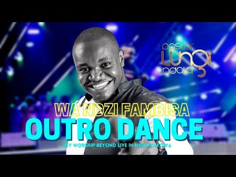 MY WORSHIP BEYOND - Pastor Lungi Ndala (OUTRO DANCE)