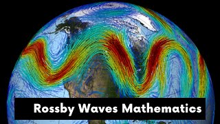 Atmospheric Dynamics Rossby Wave Linearization Process