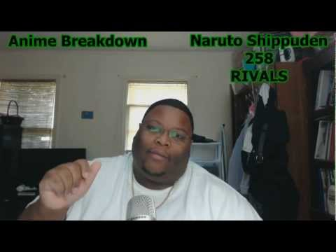 NARUTO SHIPPUDEN EPISODE 258 RIVALS - Review -  Lets Blame it on TV Tokyo! thumbnail