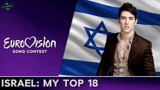 Israel In Eurovision: MY TOP 18 (2000-2017)