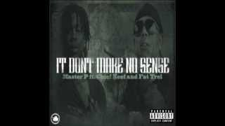 Watch Master P It Dont Make No Sense Ft Chief Keef  Fat Trel video