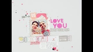 Scrapbooking Process Love You More Each Day