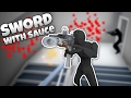 Sword with Sauce - Totally Accurate Ninja Simulator! - Let's Play Sword With Sauce Alpha Gameplay