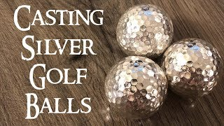 Casting Silver Golf Balls