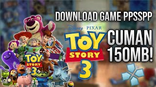 Download Game PPSSPP Toys Story 3 CUMAN 150 MB!!