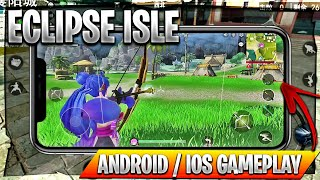 Eclipse Isle - Android / iOS Gameplay [ Anime RPG Battle Royale ] 🔥