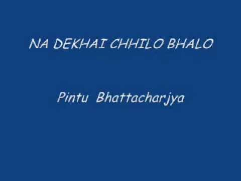 Na Dekhai Chhilo Bhalo........... video