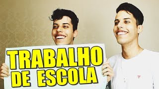 TRABALHO DE ESCOLA