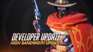Developer Update   High Bandwidth Update   Overwatch