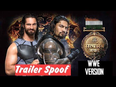 Satyamev Jayate trailer spoof || Satyamev jayate tracker in Roman and Seth version|| Wwe trailer