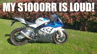 MY BMW S1000RR IS LOUD!