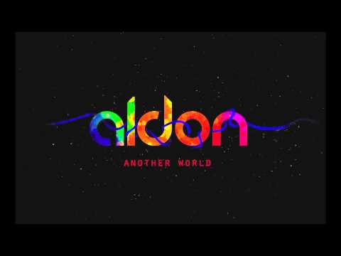 Aldon - Another World ( Original Mix)