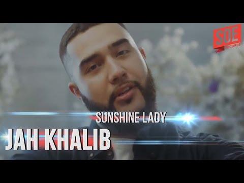 Jah Khalib - Sunshine Lady