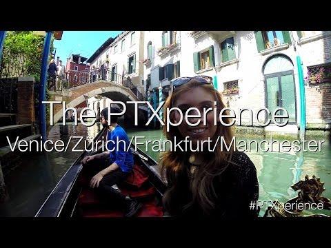The PTXperience Europe Episode 12 European Tour (Venice/Zürich/Frankfurt/Manchester)