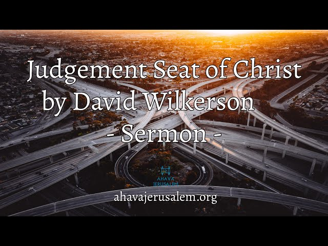 David Wilkerson - We Shall All Stand Before the Judgement Seat of Christ | Full Sermon