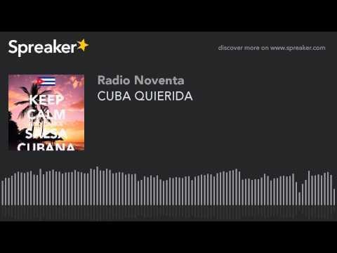 CUBA QUIERIDA