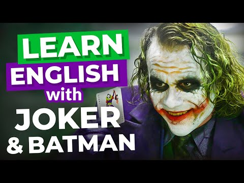 Learn English with Joker and Batman