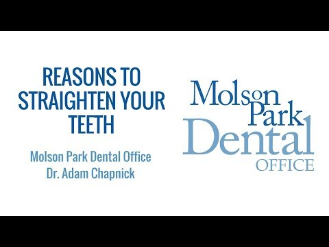Reasons to Straighten Your Teeth | Molson Park Dental Office | Barrie Dentist