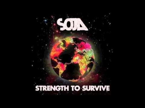 Strength To Survive By Soja video