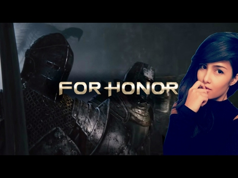 FOR HONOR (REALISTIC) | FIRST TIME PLAYING | Come Say Hello x3