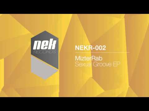Mizterrab - Sexual Groove (original Mix) [nekr002] video