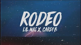 Lil Nas X - Rodeo (Lyrics) ft. Cardi B