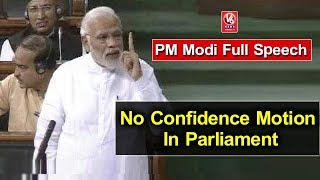 PM Modi Full Speech On No Confidence Motion In Parliament | V6 News