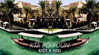 Kid1 X Nisi - Kta Po folin (Official Audio) PROD.BY 7EVEN BEATS