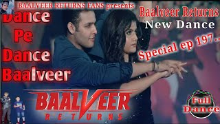 Baalveer Returns  Episode 197/ Debu Ananya Dance / 23th September 2020/ Baalveer Returns New Dance