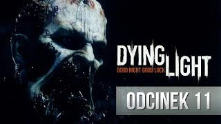 Dying Light #11 -