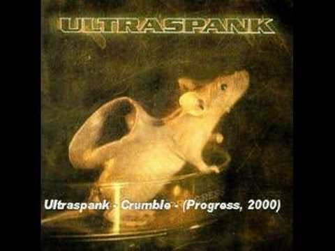 Ultraspank - Crumble